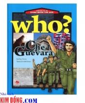 Chuyện Kể Về Danh Nhân Thế Giới - Che Guevara
